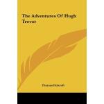 【预订】The Adventures of Hugh Trevor
