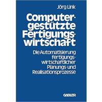 【预订】Computergestutzte Fertigungswirtschaft: Die Automatisie