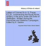【预订】Letters of Colonel Sir A. S. Frazer, K.C.B., Commanding