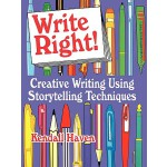 【预订】Write Right!: Creative Writing Using Storytelling Techn