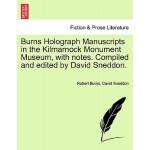 【预订】Burns Holograph Manu*s in the Kilmarnock Monument Museu