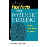 【预订】Fast Facts About Forensics Nursing 9780826138668