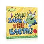 英文原版 I Can Save the Earth!我可以拯救地球 儿童环保绘本图文故事书One Little Mon