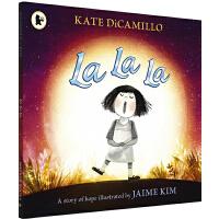 英文原版 La La La: A Story of Hope 希望能找到一个理解自己的人 平装绘本 3-6岁情感类故事