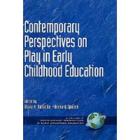 【预订】Contemporary Perspectives on Play in Early Childhood Ed