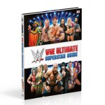 WWE Ultimate Superstar Guide, 2nd Edition 9780241301524