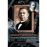 【预订】Booker T. Washington: The Architect of Progressive Educ