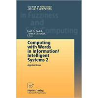 【预订】Computing with Words in Information/Intelligent Systems