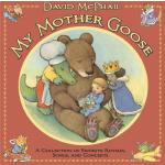 【预订】My Mother Goose: A Collection of Favorite Rhymes, Songs