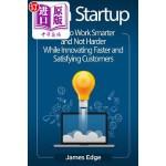 【中商海外直订】Lean Startup: How to Work Smarter and Not Harder Wh