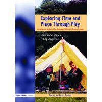 【预订】Exploring Time and Place Through Play: Foundation Stage