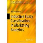 【预订】Inductive Fuzzy Classification in Marketing Analytics