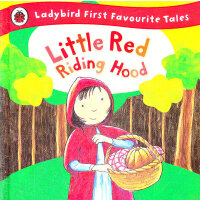 First Favourite Tales: Red Riding Hood 小红帽 ISBN 97814093063