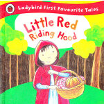 First Favourite Tales: Red Riding Hood 小红帽 ISBN 9781409306313