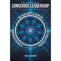 【预订】The Inner Journey to Conscious Leadership: Ten Practice