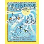 【预订】The Adventures of Dee Hydrous and the Water Cycle