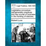 【预订】Legislative Procedure: Parliamentary Practices and the