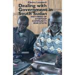 【预订】Dealing with Government in South Sudan: Histories of Ch