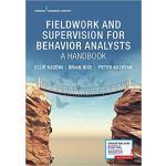 【预订】Fieldwork and Supervision for Behavior Analysts 9780826