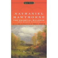 The Celestial Railroad and Other Stories Nathaniel Hawthorn