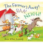 【预订】The Farmer's Away! Baa! Neigh!