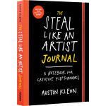 英文原版 The Steal Like an Artist Journal 偷师学艺创意笔记本 Austin Kleo