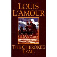 CHEROKEE TRAIL, THE(ISBN=9780553270471) 英文原版