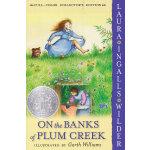 On the Banks of Plum Creek 小木屋的故事系列4:梅溪河岸(1938年纽伯瑞银奖,平装) ISBN9780060581831