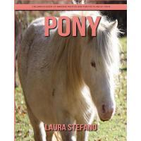 【预订】Pony: Children's Book of Amazing Photos and Fun Facts a