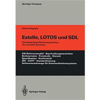【预订】Estelle, Lotos Und Sdl: Standard-Spezifikationssprachen