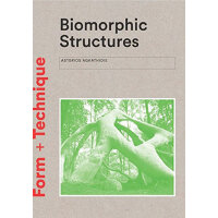Biomorphic Structures: Architecture Inspired by Nature 生物形态结
