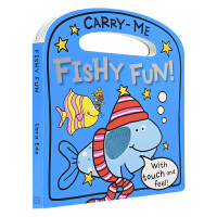 【首页抢券300-100】Carry-Me Fishy Fun 有趣的鱼儿 幼儿启蒙 触摸手提儿童英语绘本 英文原版书进