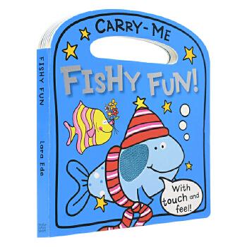 Carry-Me Fishy Fun 有趣的鱼儿 幼儿启蒙 触摸手提儿童英语绘本 英文原版书进口
