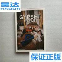 [二手旧书9成新]Gypset Style 吉普赛风情 /Julia Chaplin Assoul