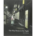 【预订】The Way Home in the Night 9781771386630