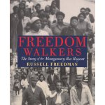 【预订】Freedom Walkers: The Story of the Montgomery Bus Boycot