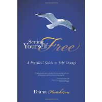 【预订】Setting Yourself Free: A Practical Guide to Self-Change