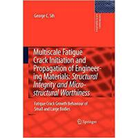 【预订】Multiscale Fatigue Crack Initiation and Propagation of