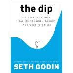 英文原版 低谷:赢家与输家之间的距离 赛斯・高汀 (Seth Godin) The Dip: A Little Boo