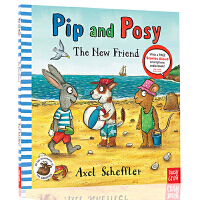 【78�x3】英文原版 Pip and Posy 波西和皮普 The New Friend 名家Axel Scheffle
