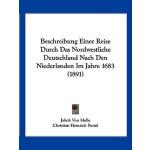 【预订】Beschreibung Einer Reise Durch Das Nordwestliche Deutsc