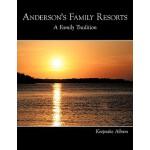 【预订】Anderson's Family Resorts: A Family Tradition