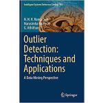【预订】Outlier Detection: Techniques and Applications 97830300