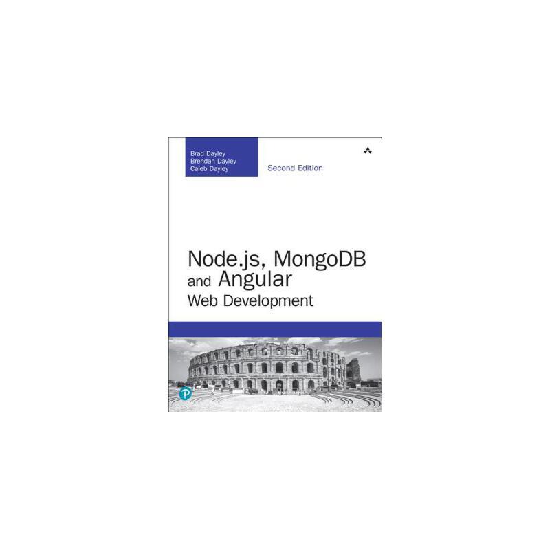 【预订】Node.Js, Mongodb and Angular Web Development: The Definitive Guide to Using the Mean Stack to Build Web Applications 预订商品,需要1-3个月发货,非质量问题不接受退换货。