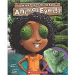 【预订】What If You Had Animal Eyes? 9781338101089