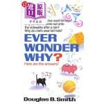 【中商海外直订】Ever Wonder Why?: Here Are the Answers!