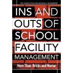 【预订】Ins And Outs Of School Facility Management