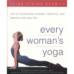 EVERY WOMAN'S YOGA(ISBN=9780761537229) 英文原版