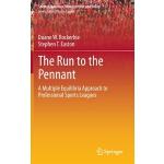 【预订】The Run to the Pennant A Multiple Equilibria Approach t