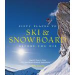 【预订】Fifty Places to Ski and Snowboard Before You Die: Downh